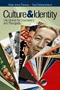 Culture & Identity Life Stories for Counselors & Therapists