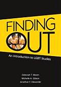 Finding Out An Introduction to Lgbt Studies