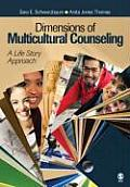 Dimensions of Multicultural Counseling A Life Story Approach
