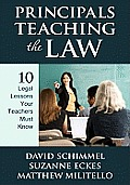 Principals Teaching The Law 10 Legal Lessons Your Teachers Have To Know