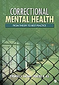 Correctional Mental Health From Theory To Best Practice