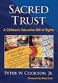 Sacred Trust An Education Bill of Rights