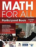 Math for All Participant Book, Grades 3-5