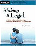 Making It Legal Same Sex Marriage Domestic Partnership & Civil Unions