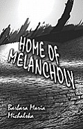 Home of Melancholy