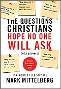 Questions Christians Hope No One Will Ask With Answers