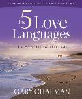 Five Love Languages Small Group Study Based on the Best Selling Book