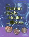 Human Body in Health & Illness With CDROM 3rd edition