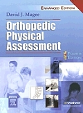 Orthopedic Physical Assessment - Enhanced Edition (4TH 06 - Old Edition)
