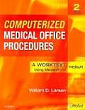 Computerized Medical Office Procedures A Worktext Using Medisoft v14