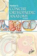 Netters Concise Orthopaedic Anatomy 2nd Edition