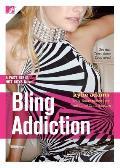 Bling Addiction Fast Girls Hot Boys Series