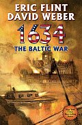 1634 The Baltic War :1632 Book 03
