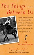 Things Between Us A Memoir