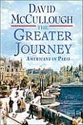 Greater Journey Americans in Paris 1830 1900