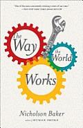 Way the World Works Essays