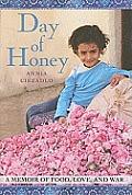 Day of Honey A Memoir of Food Love & War