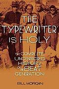 Typewriter is Holy