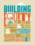 Building Equity Policies & Practices To Empower All Learners