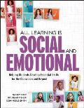 All Learning Is Social & Emotional Helping Students Develop Essential Skills For The Classroom & Beyond