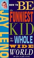 How To Be The Funniest Kid In The Whole