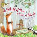 Whiff of Pine a Hint of Skunk A Forest of Poems
