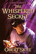 Leven Thumps 02 The Whispered Secret