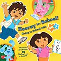 Hooray for School Going to School with Nick JR With More Than 40 Stickers & Poster