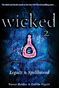 Wicked 03 Legacy & 04 Spellbound