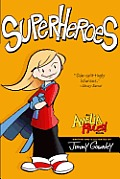 Amelia Rules 03 Superheroes
