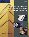 Job Placement Strategies For Paralegals