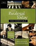 West's Paralegal Today : Essentials (4TH 08 - Old Edition)