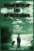 Down with Up and Up with Down: (With neither common sense nor God?)