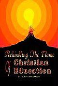 Rekindling the Flame of Christian Education