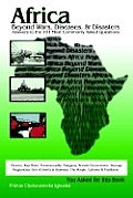 Africa Beyond Wars, Diseases & Disasters. Answers to the 101 Most Commonly Asked Questions: Ebonics, Rap Music. Homosexuality. Polygamy. Female Circum