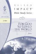 For God So Loved the World John