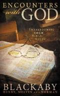 Encounters with God Transforming Your Bible Study