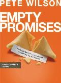 Empty Promises Participant's Guide: The Truth about You, Your Desires, and the Lies You've Believed