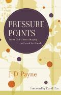 Pressure Points Twelve Global Issues Shaping The Face Of The Church