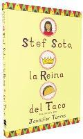 Stef Soto La Reina del Taco Stef Soto Taco Queen Spanish Edition