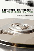 Hard Drive!: As the Disc Turns