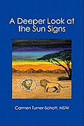 A Deeper Look at the Sun Signs