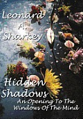 Hidden Shadows: An Opening to the Windows of The Mind
