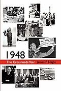 1948: The Crossroads Year