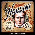 Harry Houdini The Legend of the Worlds Greatest Escape Artist