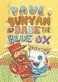 Paul Bunyan & Babe the Blue Ox The Great Pancake Adventure