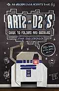 Art2-D2s Guide to Folding and Doodling