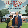 Thomas Jefferson A Day at Monticello