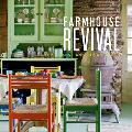 Farmhouse Revival
