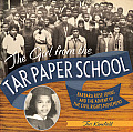 Girl from the Tar Paper School Barbara Rose Johns & the Advent of the Civil Rights Movement